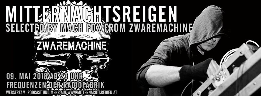 Selected by Mach Fox from Zwaremachine